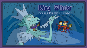 King Winter Feasts on His Childrens