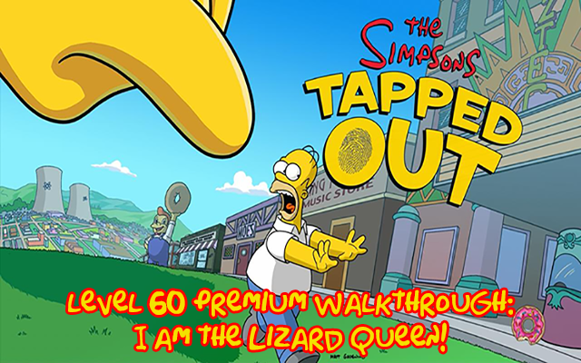 Level 60 Premium Walkthrough: I Am the Lizard Queen! – All